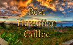 best-hawaiian-coffee