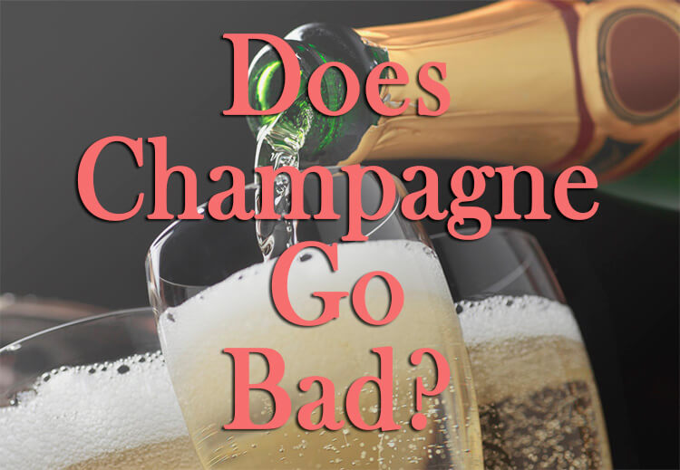 Does Champagne Go Bad Shelf Life Storage Recycle And More
